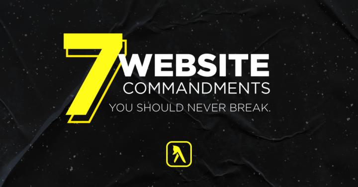 7 Commandments of Websites